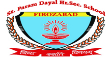 Sant Param Dayal Higher Secondary School
